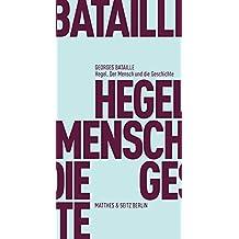 Hegel. Der Mensch und die Geschichte (Batterien)