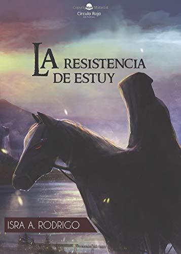 La Resistencia De Estuy