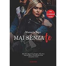 Mai Senza Te: The Prohibited Series