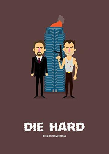 Die Hard Movie Poster Pigment Kunstdruck Film Poster Film Poster Olaf CUADRAS Ferre Original Film Poster, Richard Goodall Galerie Exklusive