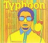 Songtexte von Typhoon - Lobi Da Basi