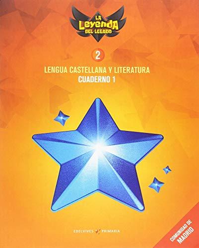 Proyecto: La leyenda del Legado. Lengua castellana y Literatura 2. Cuaderno 1 : Comunidad de Madrid