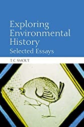 Exploring Environmental History: Selected Essays