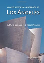 [(Los Angeles Architectural Guidebook )] [Author: Robert Winter] [Sep-2003]