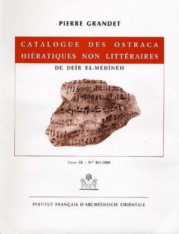 Catalogue des ostraca hiératiques non littéraires de Deîr el-Médînéh : Tome 9 N° 831-1000