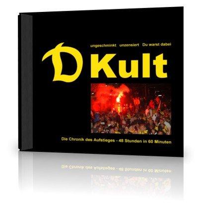 Preisvergleich Produktbild DVD D-Kult - Chronik des Aufstieges Dynamo Dresden 2011 - 48 Stunden in 60 Minuten - nur noch wenige verfügbar