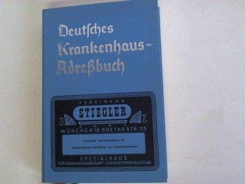 Deutsches Krankenhaus Adreßbuch mit eurohospital Bezugsquellennachweis für Krankenhausbedarf
