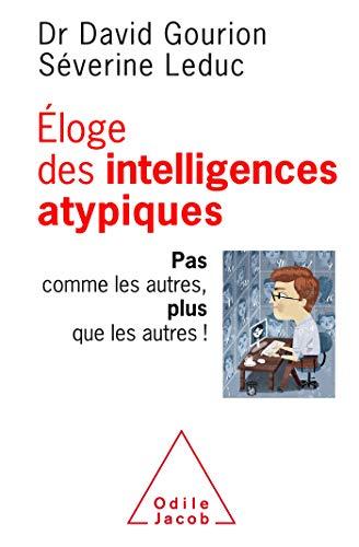 Eloge des intelligences atypiques