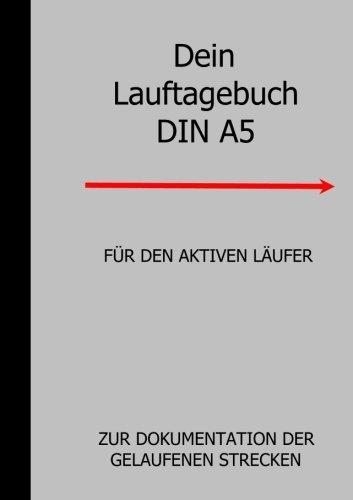 Dein Lauftagebuch DIN A5 por T W