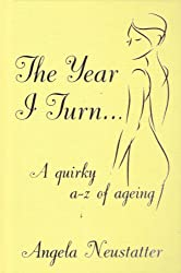 'The Year I Turn': A Quirky A-Z of Ageing