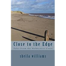 Close to the Edge: Tales From the Holderness Coast