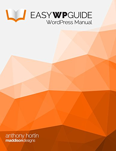 Easy WP Guide WordPress Manual (English Edition)