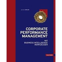 Corporate Performance Management mit Business Intelligence Werkzeugen