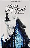 L'Appel de la forêt - Format Kindle - 4,55 €