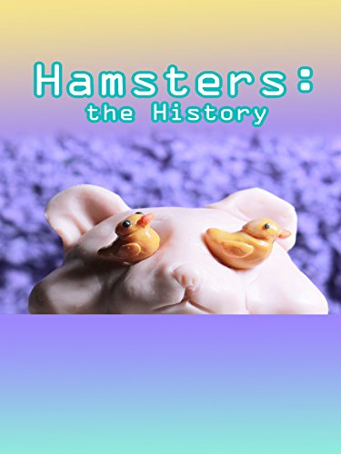 Hamsters: The History