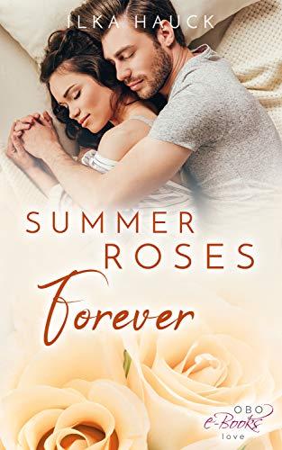 Summer Roses Forever (Roses of Louisville 4)
