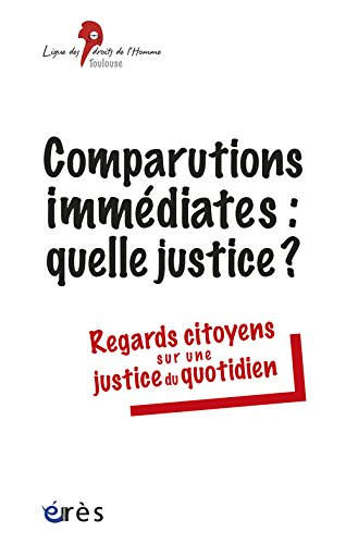 Comparutions immédiates : une justice d'exception ?