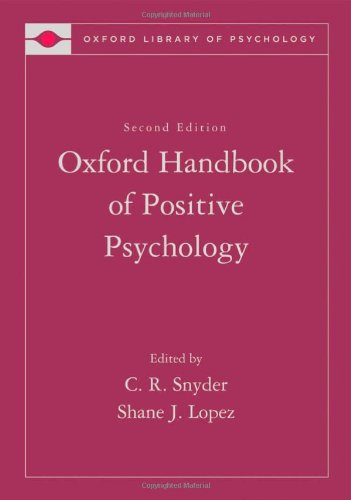 Handbook of Positive Psychology (Oxford Library of Psychology)