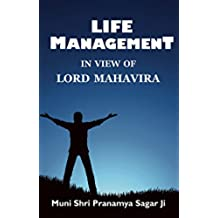 "Life Management ""In View of Lord Mahavira"" (English Edition)"