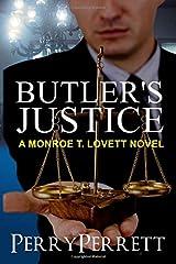 Butler's Justice (Monroe T. Lovett Legal Thriller Series Book 1) Paperback