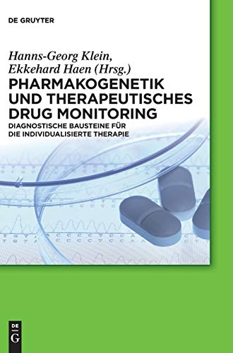 Pharmakogenetik und Therapeutisches Drug Monitoring: Diagnostische Bausteine für die individualisierte Therapie