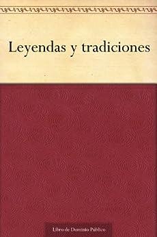 Leyendas y tradiciones (Spanish Edition) par [Zorrilla, José]
