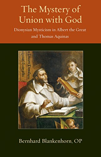 Mystery of Union with God: Dionysian Mysticism in Albert the Great and Thomas Aquinas (Thomistic Ressourcement Series) por Bernhard Blankenhorn