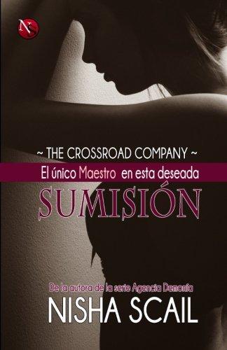 El único maestro en esta deseada Sumisión: Volume 3 (The Crossroad Company)