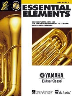 ESSENTIAL ELEMENTS 1 - arrangiert für Tuba - mit CD [Noten / Sheetmusic] aus der Reihe: YAMAHA BLAESERKLASSE