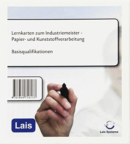 Lernkarten zum Industriemeister Papier- und Kunststoffverarbeitung: Basisqualifikationen