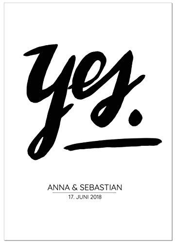 Yes - personalisierbarer Kunstdruck mit Hochzeitsdatum und Namen - Geschenk zur Hochzeit - A5 bis A1