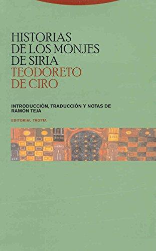 Historias De Los Monjes De Siria (Estructuras y Procesos. Religión)