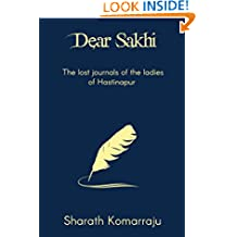 Dear Sakhi: The Lost Journals of the Ladies of Hastinapur