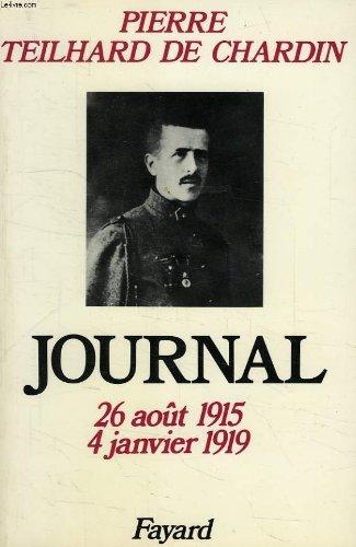 JOURNALTome 1, 1915-1919 par Pierre Teilhard de Chardin