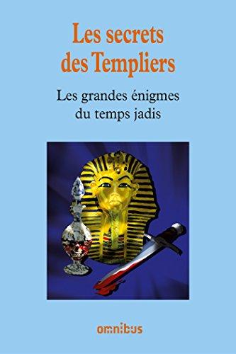 Les secrets des Templiers par Collectif