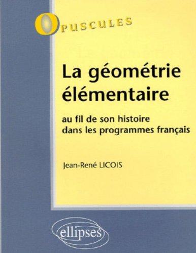 La géométrie élémentaire : Au fil de son histoire dans les programmes français