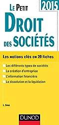 Le Petit Droit des sociétés 2015 - 8e édition: Les notions clés en 20 fiches