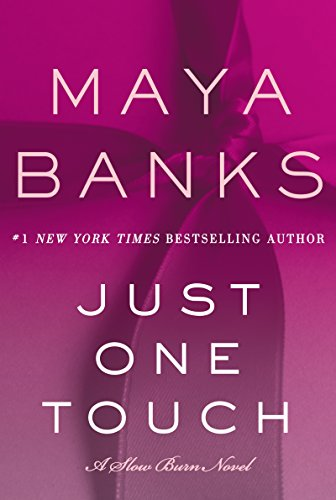 just-one-touch-a-slow-burn-novel-slow-burn-novels