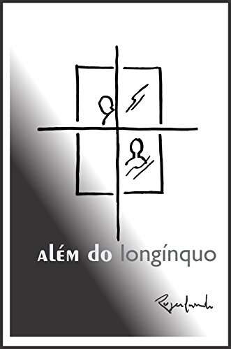 além do longínquo (Portuguese Edition) por Rogerlando Cavalcante