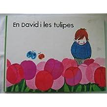 EN DAVID I LES TULIPES