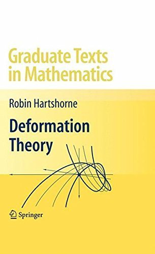 Deformation Theory (Graduate Texts in Mathematics) by Robin Hartshorne (2009-12-10)