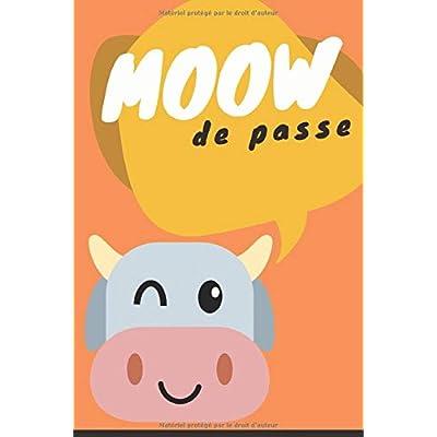 Moow De Passe: Journal a remplir pour conserver tous vos identifiants & comptes internet,Addresses Email|DimA5|105 Pages