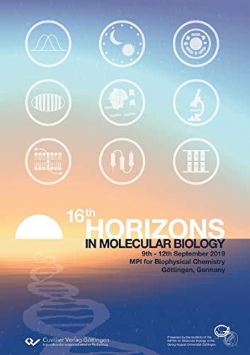 16th Horizons in Molecular Biology: International PhD Student Symposium and Career Fair for Life Sciences, 9th-12th September 2019 Göttingen, Germany