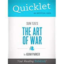 Quicklet on The Art of War by Sun Tzu (Book Summary)