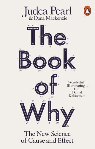 The Book of Why: The New Science of Cause and Effect por Judea Pearl