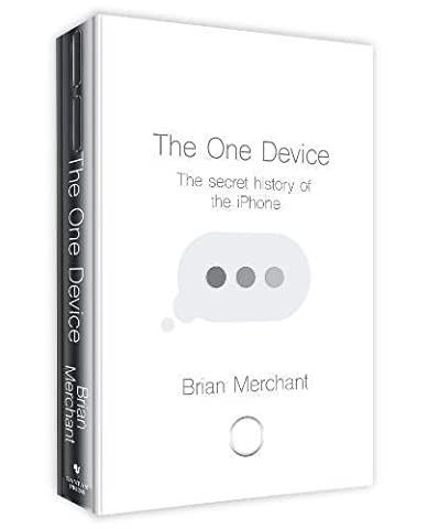 The One Device: The Secret History of the