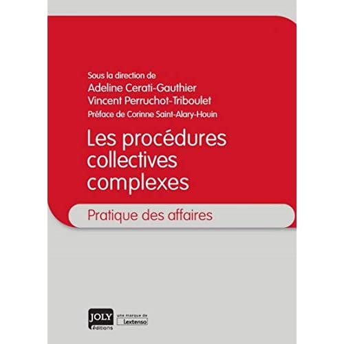 Les procédures collectives complexes