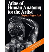 [(Atlas of Human Anatomy for the Artist)] [ By (author) Stephen Rogers Peck ] [June, 2013]