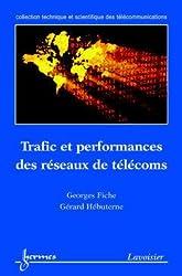 Trafic et performances des réseaux de télécoms