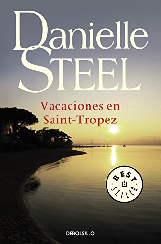 Vacaciones en Saint-Tropez por Danielle Steel